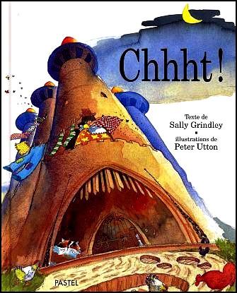 Histoire enfantine :»Chhht!» (Dès 3 ans)