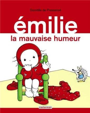 Histoire d'Emilie la mauvaise humeur (Dès 2 ans et demi)