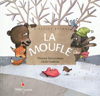 Supports pour illustrer l'histoire de La Moufle(Dès 4 ans)