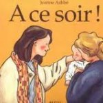 """Histoire des retrouvailles: """"A ce soir"""" de Jeanne Ashbé"""