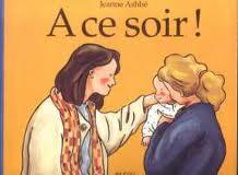 Histoire des retrouvailles: «A ce soir» de Jeanne Ashbé