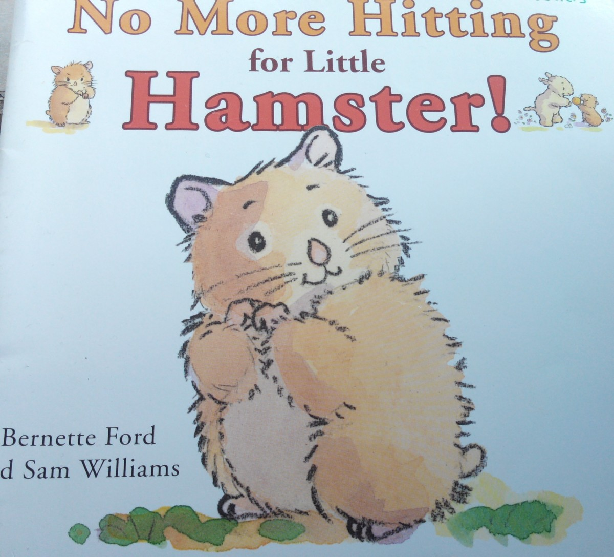 Histoire enfantine anglaise-No More Hitting for Little Hamster!(Dès 2 ans)