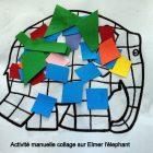Collage d'Elmer l'éléphant et ses couleurs multicolores